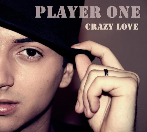Player One - Crazy Love